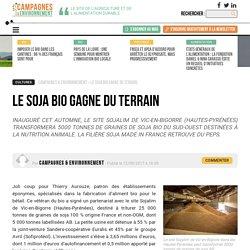 CAMPAGNES ET ENVIRONNEMENT 12/09/17 Le soja bio gagne du terrain