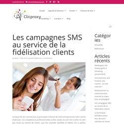 Les campagnes SMS au service de la fidélisation clients - Clicproxy