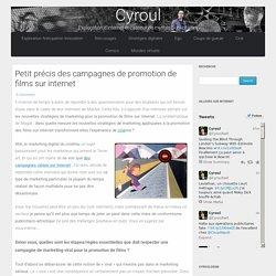 Petit précis des campagnes de promotion de films sur internet - Cyroul