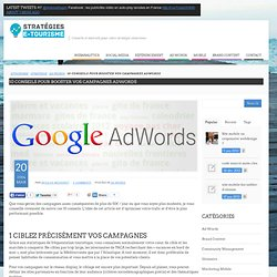 10 conseils pour booster vos campagnes adwords