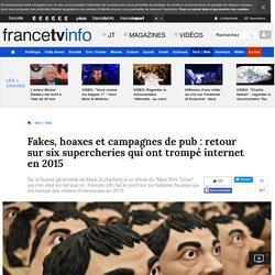 Fakes, hoaxes et campagnes de pub : retour sur six supercheries qui ont trompé internet en 2015
