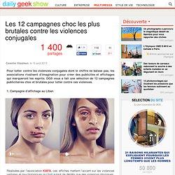 Les 12 campagnes choc les plus brutales contre les violences conjugales