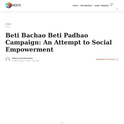 Beti Bachao Beti Padhao Campaign: An Attempt to Social Empowerment