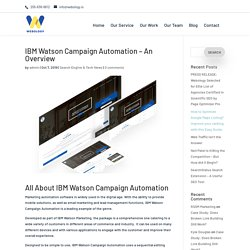 IBM Watson Campaign Automation - An Overview