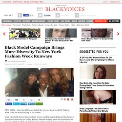 Black Model Campaign Brings More Diversity To New York Fashion Week Runways