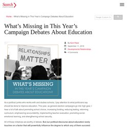 What's Missing in This Year's Campaign Debates About Education