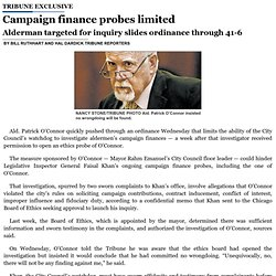 Campaign finance probes limited Chicago Tribune 8/3/14