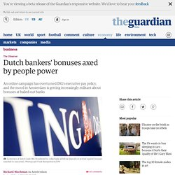 Campaign via social media networks blocks Dutch bankers' bonuses