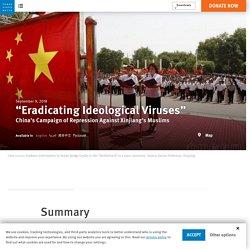 China's Campaign of Repression Against Xinjiang's Muslims