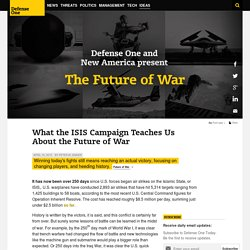 What the ISIS Campaign Teaches Us About the Future of War