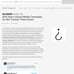 ISIS Had a Social Media Campaign, So We Tracked Them Down - bellingcat