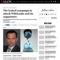 The leaked campaign to attack WikiLeaks and its supporters - Glenn Greenwald