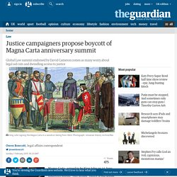 Justice campaigners propose boycott of Magna Carta anniversary summit