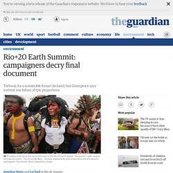 Rio+20 Earth Summit: campaigners decry final document