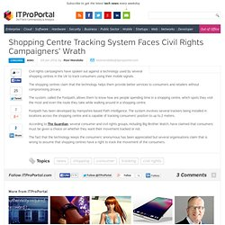 Shopping Centre Tracking System Faces Civil Rights Campaigners' Wrath