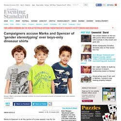 campaigners-attack-marks-and-spencer-for-gender-stereotyping-over-boysonly-dinosaur-shirts-9994891