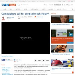 Campaigners call for surgical mesh inquiry