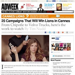 25 Campaigns That Will Win Lions in Cannes
