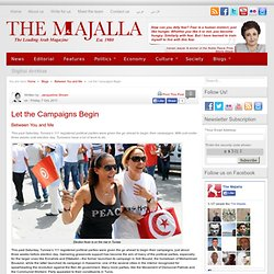 Let the Campaigns Begin | The Majalla