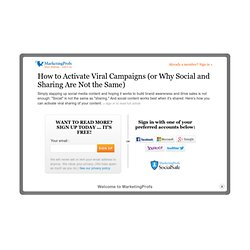 Word-of-Mouth - How to Activate Viral Campaigns (or Why Social and Sharing Are Not the Same)