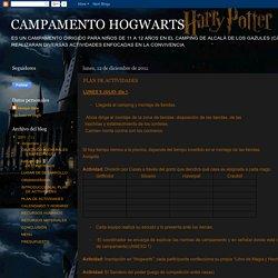 CAMPAMENTO HOGWARTS: PLAN DE ACTIVIDADES