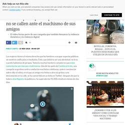 Esta campaña quiere que los hombres no se callen ante el machismo de sus amigos El País 15-11-2018