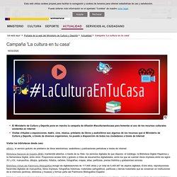 Campaña 'La cultura en tu casa'