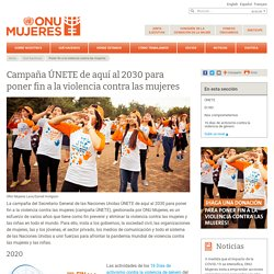 Campaña ÚNETE de aquí al 2030 para poner fin a la violencia contra las mujeres
