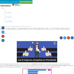 """5 campañas en Facebook que """"explotaron"""""""