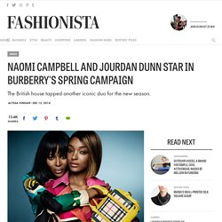 Naomi Campbell and Jourdan Dunn Star in Burberry's Spring Campaign