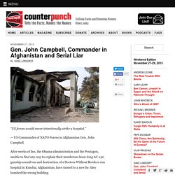 Gen. John Campbell, Commander in Afghanistan and Serial Liar