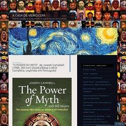 """""""O PODER DO MITO"""", de Joseph Campbell (1988, 360 min) [Assista/Baixe a Série Completa, Legendas em Português]"""