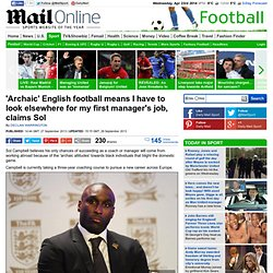 Sol Campbell: Racist attitudes mean I'll have to go abroad to coach