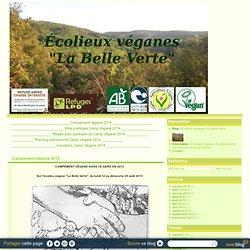 """Campement végane 2013 - Écolieux véganes """"La Belle Verte"""""""