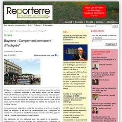 "Bayonne: Campement permanent d'""indignés"""