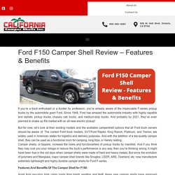 Ford F150 Camper Shell Review - Features & Benefits -