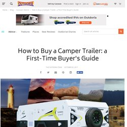 How to Buy a Camper Trailer - A First-time Buyer's Guide