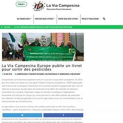 Article : La Via Campesina Europe publie un livret pour sortir des pesticides