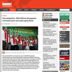 Via campesina : 200 millions de paysans s'unissent pour une autre agriculture - Alternative