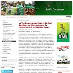 La Via Campesina dénonce l'achat d'actions de Monsanto par la Fondation Bill et Mélinda Gates