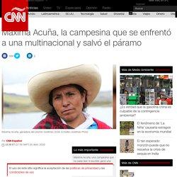 Máxima Acuña, la campesina que se enfrentó a una multinacional y salvó el páramo