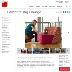 Campfire Big Lounge - One Workplace