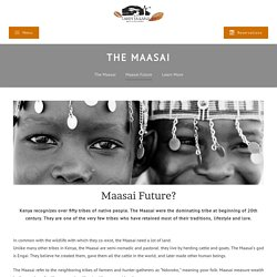 Campi ya Kanzi - Future of the Maasai tribe