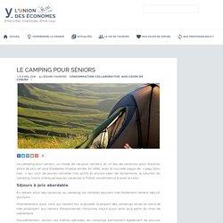 Le camping pour séniors - L'Union des Economes