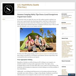 Summer Camping Safety Tips from a Local Georgetown Urgent Care Center