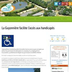 Le camping de Vendée de la Guyonnière adapté aux handicapés