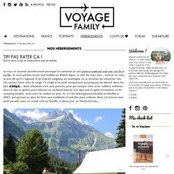 Camping insolite : dormir dans un tipi en Rhône Alpes !
