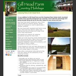 Camping Pod at Gill Head Farm