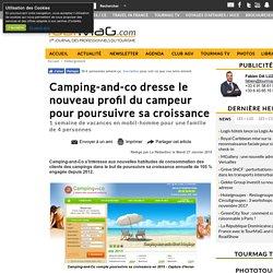 Camping-and-co dresse le nouveau profil du campeur pour poursuivre sa croissance