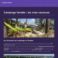 Campings vendée : les vacances au soleil sur l'atlantique